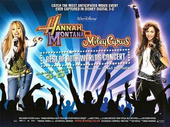 Hannah Montana and Miley Cyrus: Best of Both Worlds Concert UK poster