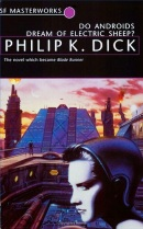 Do Androids Dream of Electric Sheep?, aka Blade Runner