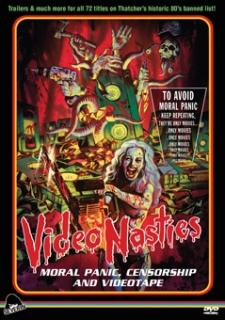 Video Nasties: Moral Panic, Censorship and Videotape