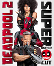 Deadpool 2: Super Duper $@%!#& Cut