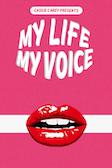 My Life, My Voice